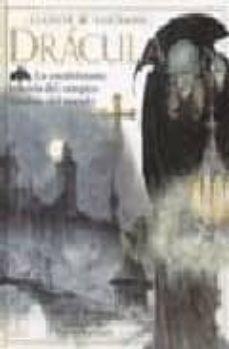 dracula: la escalofriante historia del vampiro favorito del mundo-bram stoker-9788428211345
