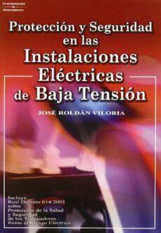 proteccion y seguridad en las instalaciones electricas de baja te nsion-jose roldan viloria-9788428328845