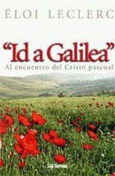 Inciertagloria.es Id A Galilea: Al Encuentro Del Cristo Pascual Image