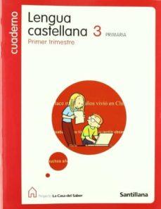 Chapultepecuno.mx 3 Primaria Primer Cuaderno Lengua Castellanocasa Del Saber Ed08 Image
