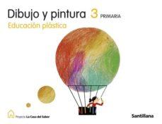 Cdaea.es 3 Primaria Dibujo Y Pintura Casa Saber Edicion 08 Image