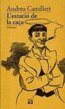 Descargar libros online gratis mp3 L ESTACIO DE LA CAÇA
