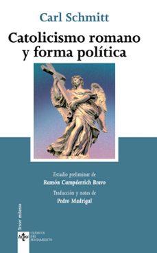 catolicismo romano y forma politica-carl schmitt-9788430952045