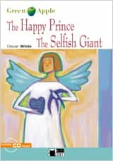 Descarga gratuita bookworm para Android móvil THE HAPPY PRINCE, THE SELFISH GIANT (ESO)(INCLUYE CD) in Spanish 9788431673345
