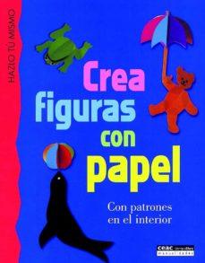 Gratis kindle descargas de libros de google CREA FIGURAS CON PAPEL (Literatura española)