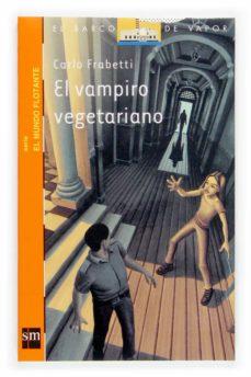 el vampiro vegetariano (2ª ed.)-carlo frabetti-9788434840645