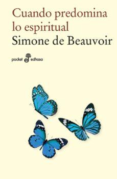 cuando predomina lo espiritual-simone de beauvoir-9788435021845