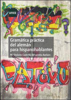 gramática práctica del alemán para hispanohablantes (ebook)-dolores castrillo larreta-azelain-9788436257045