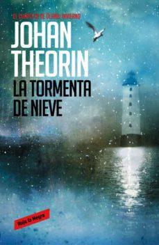 Ebooks electrónicos en pdf gratis para descargar LA TORMENTA DE NIEVE (CUARTETO DE OLAND, 2) (Spanish Edition) de JOHAN THEORIN