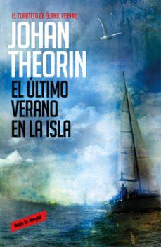 Libros gratis para descargar en el rincón EL ULTIMO VERANO EN LA ISLA (Spanish Edition) de JOHAN THEORIN CHM PDB