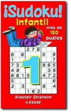 ¡sudoku¡ infantil: mas de 150 puzzles-alastair chisholm-9788441424845