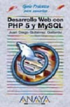 Descargar DESARROLLO WEB CON PHP 5 Y MYSQL gratis pdf - leer online