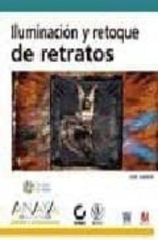 Upgrade6a.es Iluminacion Y Retoque De Retratos (Incluye Cd-rom) (Diseño Y Creatividad) Image