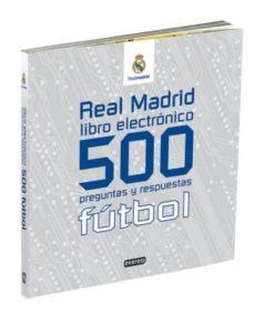 Eldeportedealbacete.es Real Madrid Futbol (Libro Electronico): 500 Preguntas Y Respuesta S Image