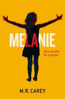 Iguanabus.es Melanie: Una Novela De Zombies Image