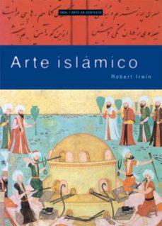arte islamico-robert irwin-9788446025245