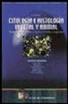 Citologia E Histologia Vegetal Y Animal Biologia De Las Celulas Y Tejidos Animales Y Vegetales 3ª Ed Ricardo Paniagua Gomez Alvarez Comprar