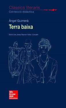 Descargas audibles de libros de Amazon CLÀSSICS LITERARIS - TERRA BAIXA en español de ANGEL GUIMERA PDF