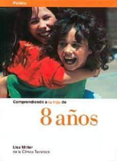Upgrade6a.es Comprendiendo A Tu Hijo De 8 Años Image