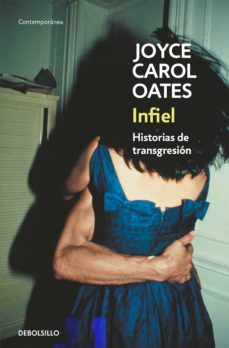 Descargar libros electrónicos en español INFIEL de JOYCE CAROL OATES