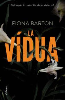 Descargas gratuitas de libros electrónicos en línea gratis LA VIDUA de FIONA BARTON