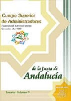 Lofficielhommes.es Cuerpo Superior De Administradores De La Junta De Andalucia: Espe Cialidad Administradores Generales (A1100): Temario (Vol. Iv) Image
