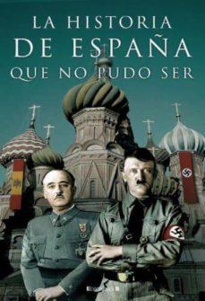 Inmaswan.es La Historia De España Que No Pudo Ser Image