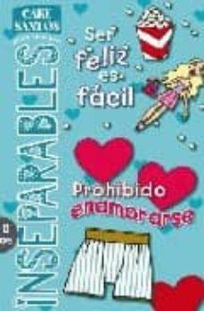 Inmaswan.es Ser Feliz Es Facil. Prohibido Enamorarse Image