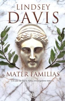 mater familias (serie flavia albia 3)-lindsey davis-9788466659345