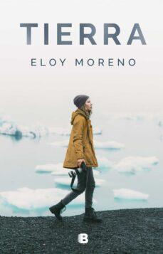TIERRA | ELOY MORENO | Comprar libro 9788466664745