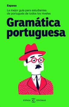 Descargas gratuitas de computadoras y libros GRAMATICA PORTUGUESA ESPASA en español FB2 MOBI PDB 9788467054545 de ESPASA