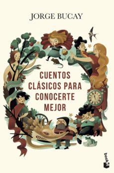 Libros gratis para descargar e imprimir. CUENTOS CLASICOS PARA CONOCERTE MEJOR RTF 9788467057645 (Literatura española)