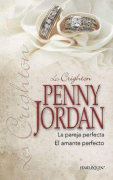 la pareja perfecta - el amante perfecto (ebook)-penny jordan-9788467184945