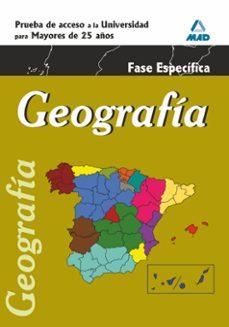 geografia. prueba especifica. acceso universidad para mayores de 25 años-9788467668445