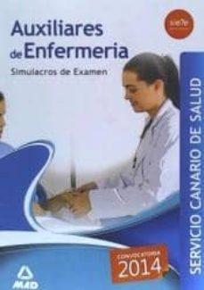 Curiouscongress.es Auxiliar De Enfermeria. Simulacion De Examen Del Servicio Canario De Salud Image