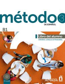 Descarga gratuita de libros electrónicos en torrent MÉTODO 3 DE ESPAÑOL: LIBRO DEL ALUMNO B1 (Literatura española) de  iBook 9788467830545