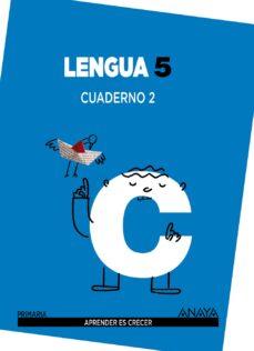 lengua 5. cuaderno 2. 5º tercer ciclo-9788467832945