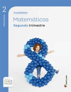 matematicas 2º primaria cuaderno 2 saber hacer ed. 2015-9788468017945