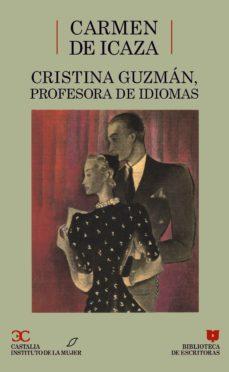 Chapultepecuno.mx Cristina Guzman, Profesora De Idiomas (Biblioteca De Escritoras, 25) Image
