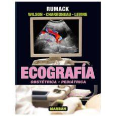 Descarga gratuita de ebooks para iphone ECOGRAFIA VOL II: BOSTETRICA, PEDIATRICA RTF FB2 de RUMACK