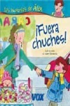 Chapultepecuno.mx ¡Fuera Chuches!: Las Historias De Alex Image