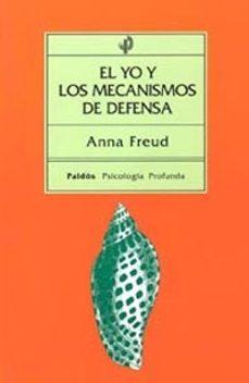 el yo y los mecanismos de defensa-anna freud-9788475090245