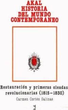 Enmarchaporlobasico.es La Restauracion Y Primeras Oleadas Revolucionarias 1815-1830 (2ª Ed.) Image