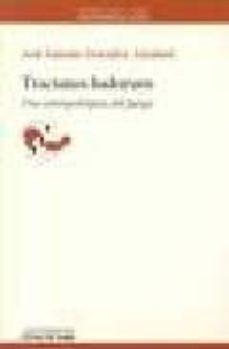 tractatus ludorum: una antropologia del juego-jose antonio gonzalez alcantud-9788476583845