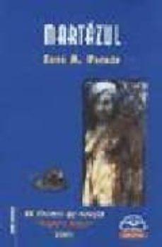 Inciertagloria.es Martazul (Xx Premio De Novela Blanco Amor 2001) Image