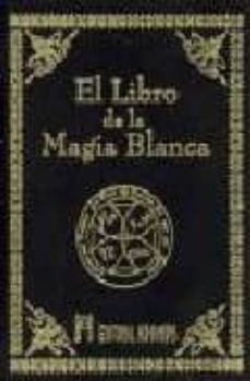 Carreracentenariometro.es El Libro De La Magia Blanca Image