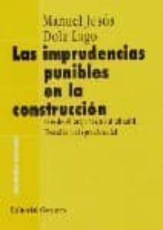 Descargar LAS IMPRUDENCIAS PUNIBLES EN LA CONSTRUCCION gratis pdf - leer online