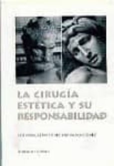 Descargar Ebooks in italiano gratis LA CIRUGIA ESTETICA Y SU RESPONSABILIDAD 9788481514445 de JOSE MANUEL MARTINEZ-PEREDA RODRIGUEZ (Literatura española) ePub