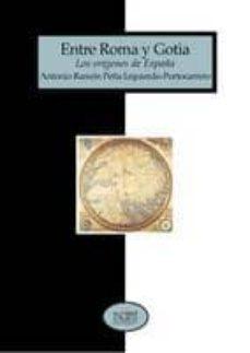 Cdaea.es Entre Roma Y Gotia: Los Origenes De España Image