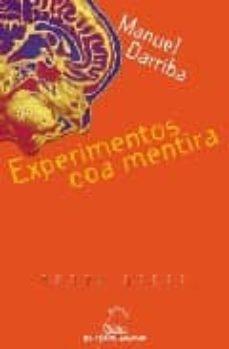 Foro de descarga de libros de kindle gratis EXPERIMENTOS COA MENTIRA
